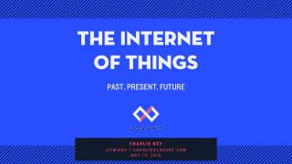 Internet of Things (IoT) Past, Present, and Future