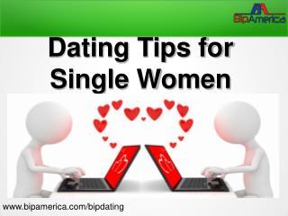 Dating Tips for Single Women