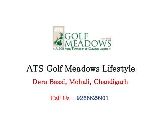 ATS Golf Meadows Lifestyle Mohali Chandigarh � Investors Clinic