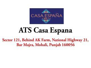 ATS Casa Espana Mohali, Punjab – Investors Clinic