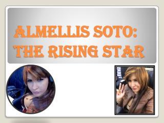 Almellis Soto: The Rising Star