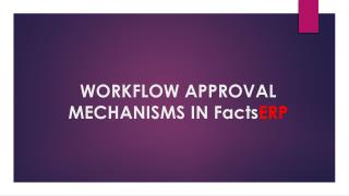 WORKFLOW APPROVAL MECHANISMS IN FactsERP