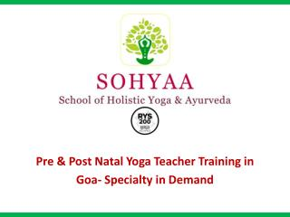 Pre & Post Natal Yoga Teacher Training in  Goa - Specialty in Demand