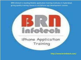 BRN Infotech - iOS Development Training Institute in Hyderabad