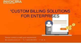 Why Enterprises Need Custom Billing Solutions?