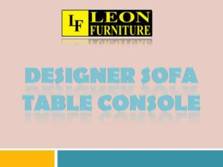 Designer Sofa Table Console