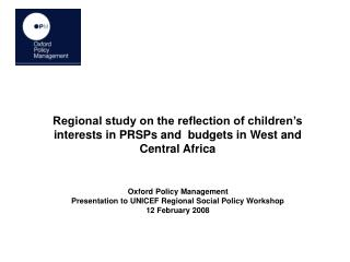 Regional study on the reflection of children s interests in PRSPs and  budgets in West and Central Africa