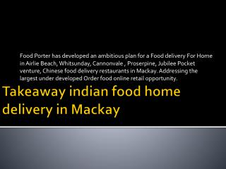 Takeaway indian food home delivery in Mackay
