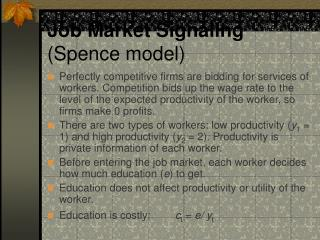 Job Market Signaling Spence model