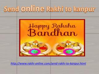 send Best well wishes and rakhi to your Brother in Kanpur