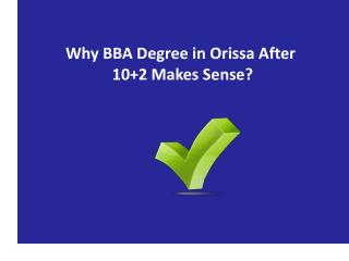 Why BBA Degree in Orissa After 10 2 Makes Sense?