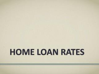 Home Loan Rates - ARM or Fixed