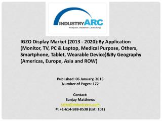 IGZO Display Market- Technology enables manufacturers to make new shapes for displays