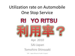 Utilization rate on Automobile One Stop Service