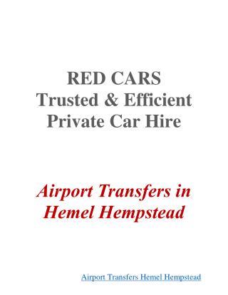 Airport Transfers Hemel Hempstead