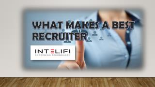 What makes a Best Recruiter