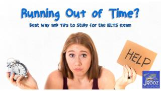 Best Ways and Tips to Study for the IELTS Exam
