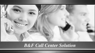 Benefits of Outsourced Call Center Solutions