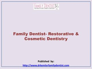Family Dentist- Restorative & Cosmetic Dentistry