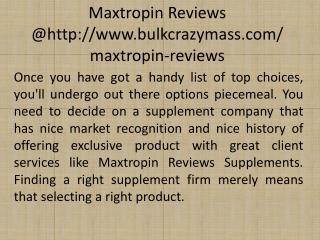 http://www.bulkcrazymass.com/maxtropin-reviews