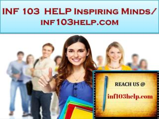 INF 103 HELP  Real Success / inf103help.com