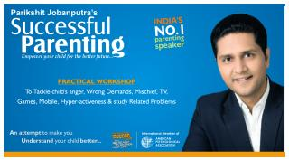 India's No:1 Parenting Seminar by Parikshit Jobanputra - Top Motivational Speaker