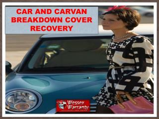 CAR AND CARVAN BREAKDOWN COVER RECOVERY