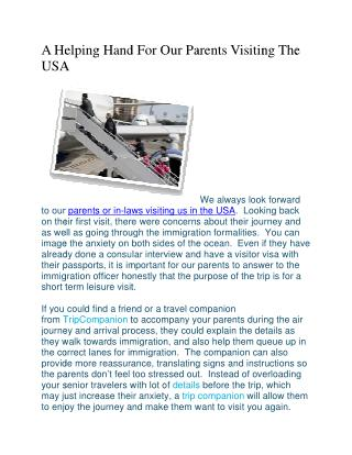 A Helping Hand For Our Parents Visiting The USA