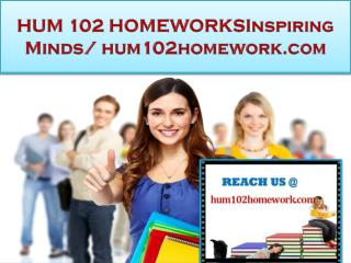 HUM 102 HOMEWORK Real Success/hum102homework.com
