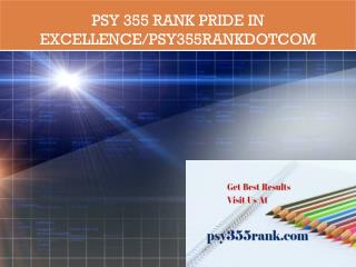 PSY 355 RANK Pride In Excellence/psy355rankdotcom