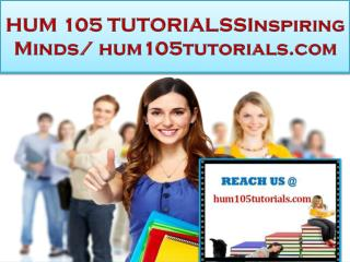 HUM 105 TUTORIALS Real Success/hum105tutorials.com