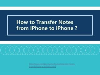 How to transfer notes from iphone to iphone ?