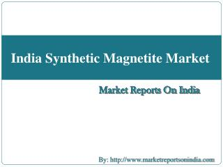 India Synthetic Magnetite Market