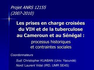 Les prises en charge crois es  du VIH et de la tuberculose  au Cameroun et au S n gal :