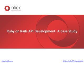 Ruby on Rails Api Development Case study