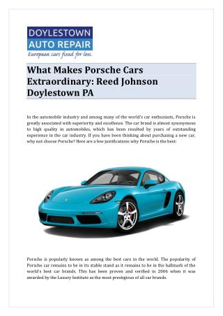 What Makes Porsche Cars Extraordinary: Reed Johnson Doylestown PA