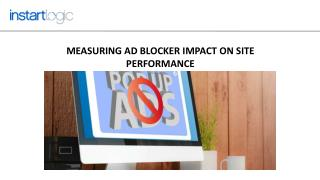 Measuring Ad Blocker Impact on Site Performance