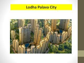 Lodha Palava City Dombivali