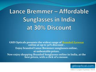 Lance Bremmer – Affordable Sunglasses in India