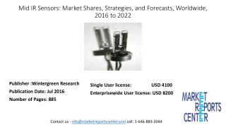 Mid IR Sensors: Market Shares, Strategies, and Forecasts, Worldwide, 2016 to 2022