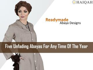 Five Unfading Abayas for Any Time of the Year