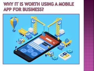 Why it is worth using a Mobile App for business?