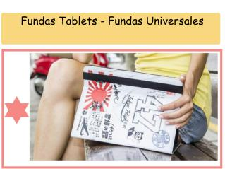 Fundas Tablets - Fundas Universales