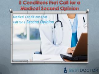 5 Conditions that Call for a Medical Second Opinion | Bestdoctor.com