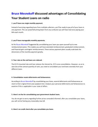 Bruce Mesnekoff discussed advantages of Consolidating Your Student Loans on radio
