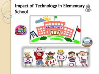 Technology in Elementary School
