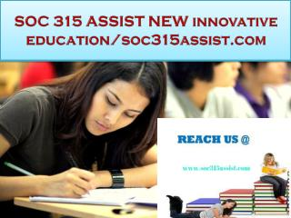SOC 315 ASSIST NEW innovative education/soc315assist.com
