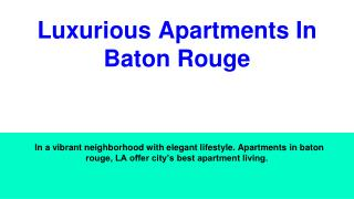 Perfect Apartments In Baton Rouge