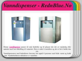 Vanndispenser, vannbeholder og filter bestill online - RednBlue.No