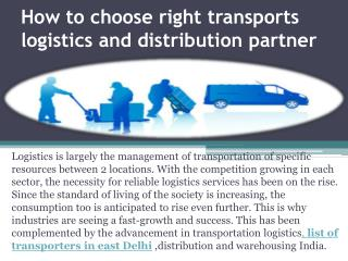 How to choose right transports logistics and distribution partner